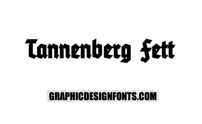 Tannenberg Fett Font Family Free Download