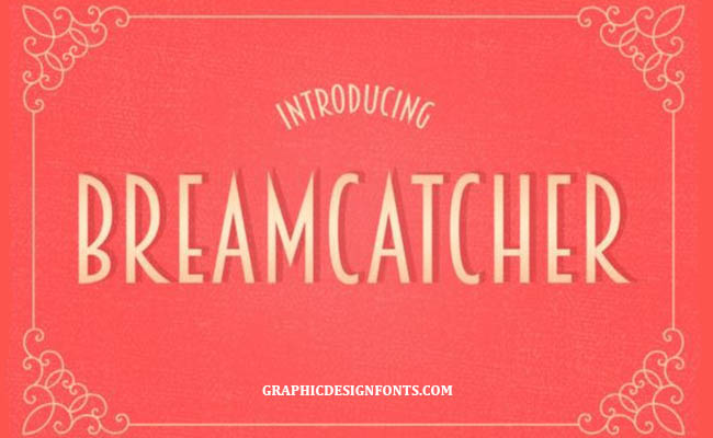 BreamCatcher Font Family Free Download
