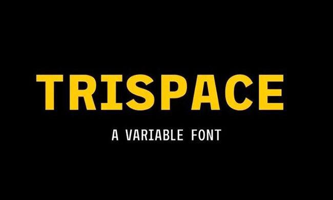 Trispace Font Family Free Download